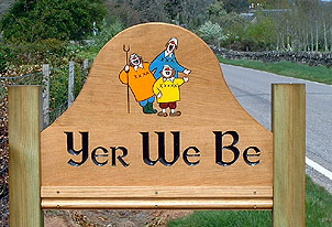 Yer We Be - House Signs